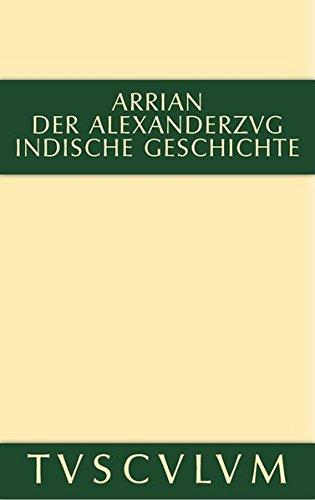 9783110356342: Der Alexanderzug: Griechisch Und Deutsch (Sammlung Tusculum)