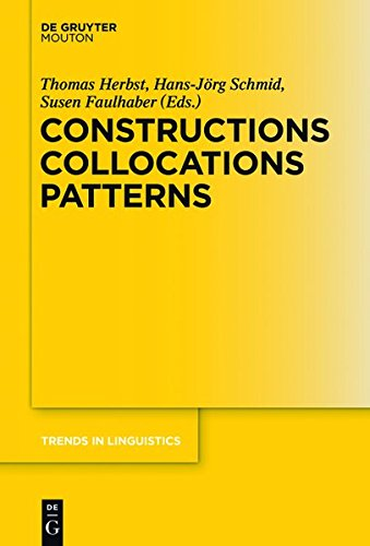 9783110356861: Constructions Collocations Patterns (Trends in Linguistics. Studies and Monographs [TILSM])