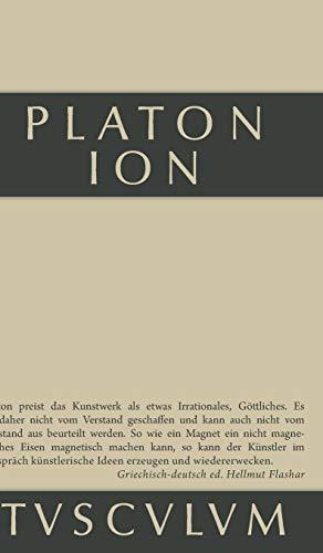 Platon - Ion. Text in Griechisch und: Flashar, Hellmut: