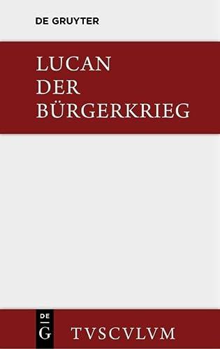 9783110357837: Bellum Civile / Der Burgerkrieg (Sammlung Tusculum) (German Edition)