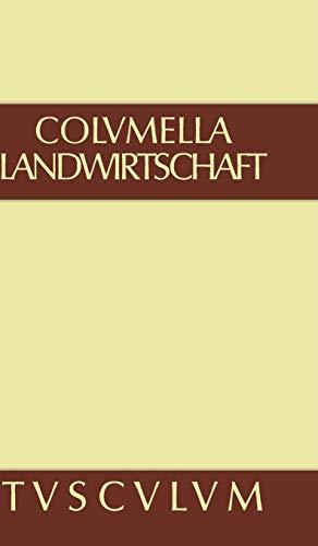 9783110357899: Zw�lf B�cher �ber Landwirtschaft � Buch eines Unbekannten �ber Baumz�chtung., Band II, Sammlung Tusculum