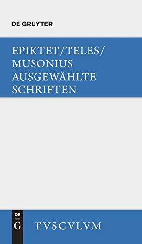 9783110359381: Ausgewahlte Schriften: Griechisch - Deutsch (Sammlung Tusculum) (Greek Edition)