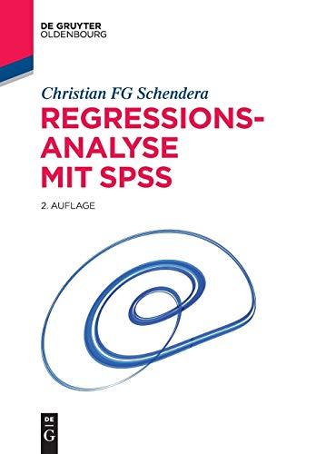 9783110359855: Regressionsanalyse mit SPSS