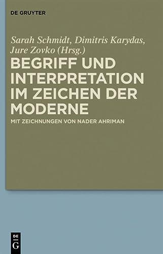 9783110359916: Begriff und Interpretation im Zeichen der Moderne: Vernunft und Sprache im Zeichen der Moderne