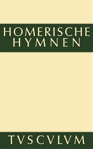 9783110360974: Homerische Hymnen (Sammlung Tusculum)