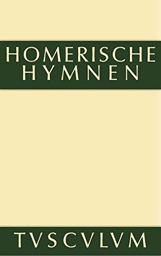 9783110361353: Homerische Hymnen (Sammlung Tusculum)