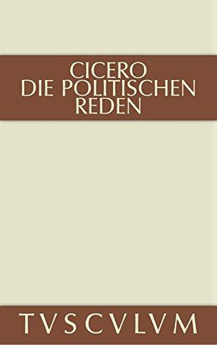 9783110361452: Cicero, Marcus Tullius; Fuhrmann, Manfred: Die Politischen Reden. Band 2 (Sammlung Tusculum)