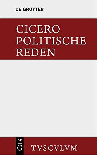 9783110361476: Cicero, Marcus Tullius; Fuhrmann, Manfred: Die Politischen Reden. Band 1 (Sammlung Tusculum)