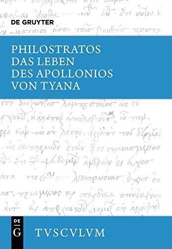 9783110361599: Das Leben Des Apollonios Von Tyana (Sammlung Tusculum)