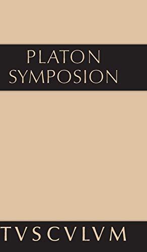 9783110361667: Symposion: Griechisch-deutsch (Sammlung Tusculum) (German Edition)