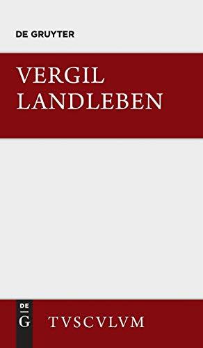9783110361681: Landleben: Lateinisch und deutsch (Sammlung Tusculum)