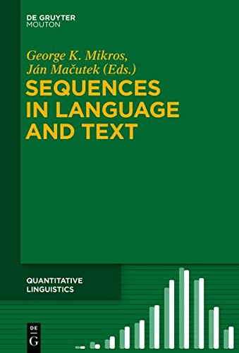 9783110362886: Sequences in Language and Text