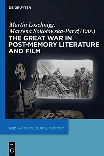 9783110363036: The Great War in Post-Memory Literature and Film (Media and Cultural Memory/Medien und Kulturelle Erinnerung)