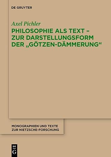 9783110363142: Philosophie als Text - Zur Darstellungsform der