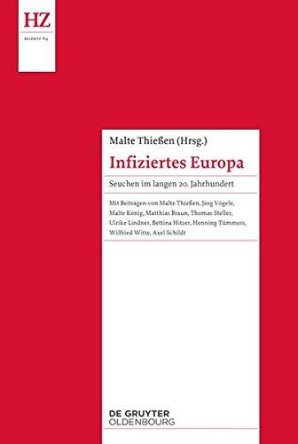 9783110364347: Infiziertes Europa: Seuchen im langen 20. Jahrhundert