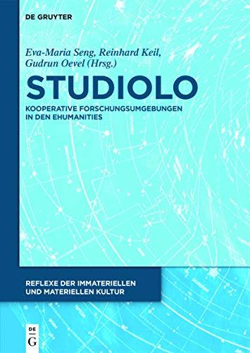9783110364644: studiolo: Kooperative Forschungsumgebungen in den eHumanities (Reflexe der Immateriellen und Materiellen Kultur)