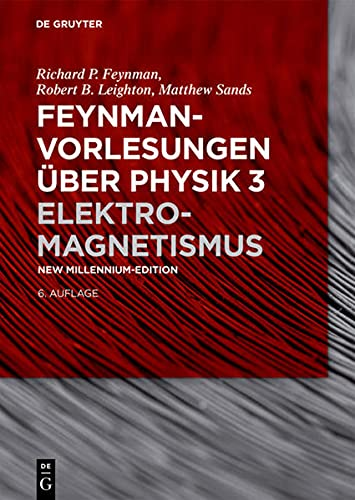 Feynman-Vorlesungen über Physik Elektromagnetismus: Richard P. Feynman