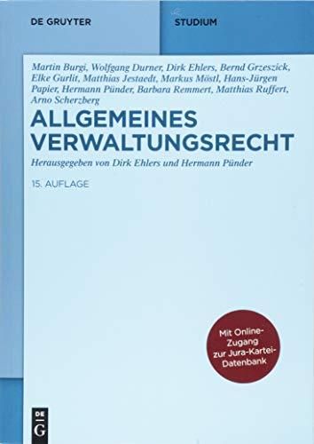 9783110368352: Allgemeines Verwaltungsrecht: Mit Online-Zugang zur Jura-Kartei-Datenbank (De Gruyter Studium)