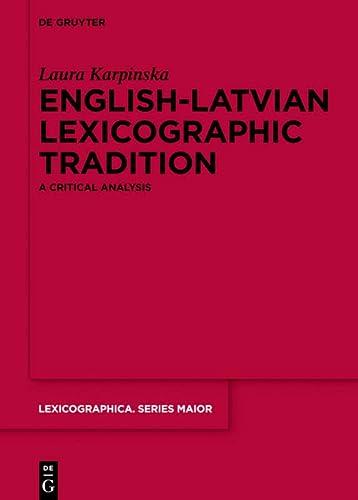 9783110369878: English-Latvian Lexicographic Tradition (Lexicographica)