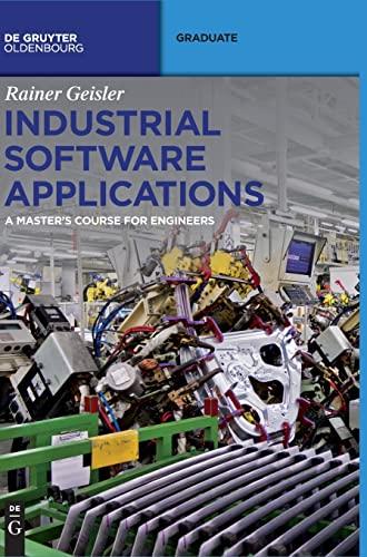 Industrial Software Applications: Rainer Geisler