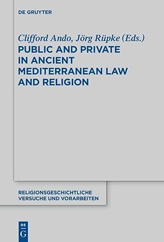 9783110371024: Public and Private in Ancient Mediterranean Law and Religion (Religionsgeschichtliche Versuche und Vorarbeiten)