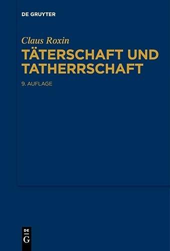 9783110371086: Täterschaft Und Tatherrschaft (German Edition)