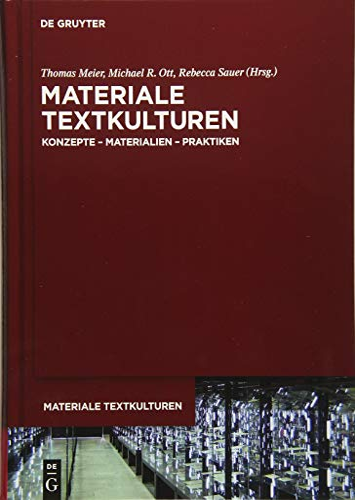 9783110371284: Materiale Textkulturen: Konzepte - Materialien - Praktiken