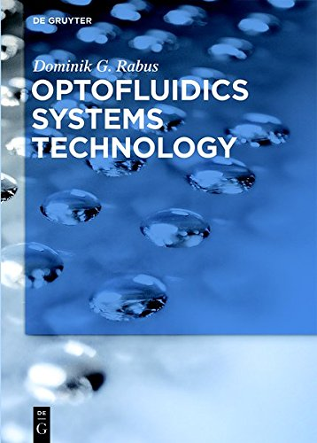 9783110374506: Optofluidics Systems Technology