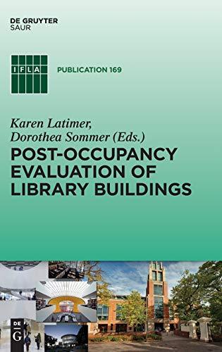 Post-occupancy evaluation of library buildings: Karen Latimer