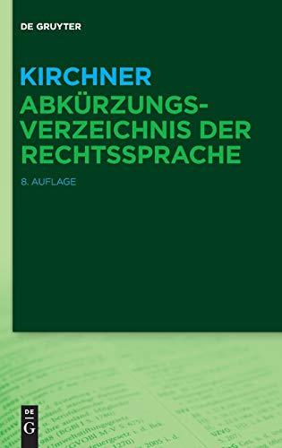 9783110375459: Kirchner - Abkürzungsverzeichnis der Rechtssprache