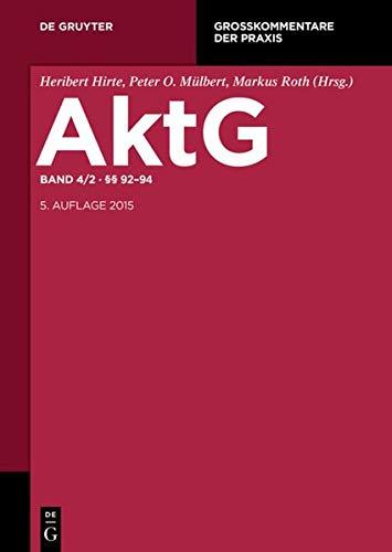 9783110375657: Aktiengesetz: §§ 92-94 (Großkommentare Der Praxis) (German Edition)