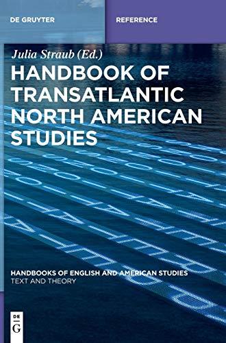 9783110376371: Handbook of Transatlantic North American Studies (Handbooks of English and American Studies)