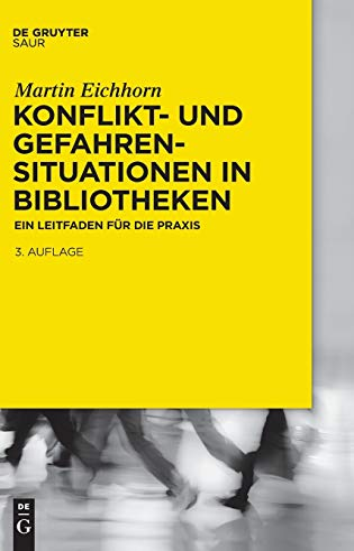 Konflikt- und Gefahrensituationen in Bibliotheken: Martin Eichhorn