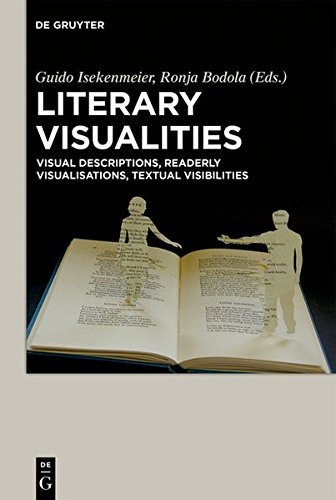 9783110378047: Literary Visualities: Visual Descriptions, Readerly Visualisations, Textual Visibilities