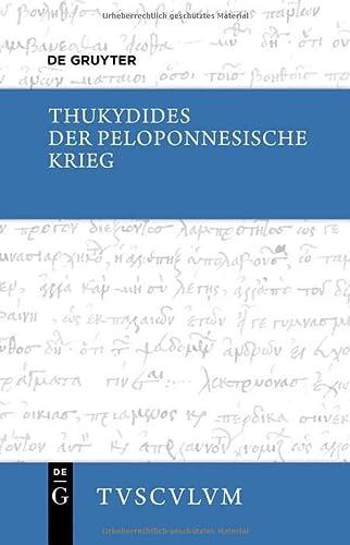 9783110378580: Der Peloponnesische Krieg (Sammlung Tusculum)