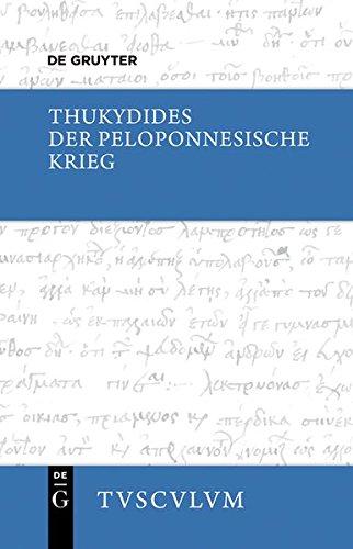 9783110378740: Der Peloponnesische Krieg (Sammlung Tusculum)