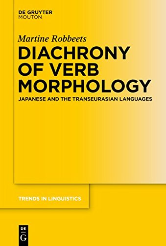 9783110399950: Diachrony of Verb Morphology: Japanese and the Transeurasian Languages