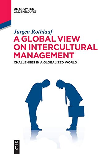 A Global View on Intercultural Management: Jürgen Rothlauf (author)