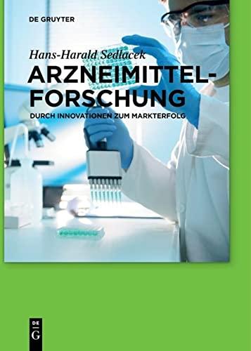 Arzneimittelforschung: Hans-Harald Sedlacek