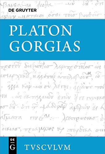 9783110408805: Gorgias: Die Fragmente - Platon, Gorgias (Sammlung Tusculum)