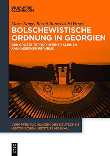Bolschewistische Ordnung in Georgien: Marc Junge