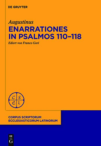 Enarrationes in Psalmos 110-118: Augustinus