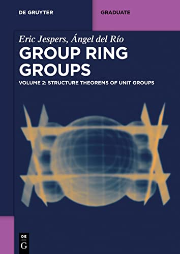 9783110411492: Structure Theorems of Unit Groups
