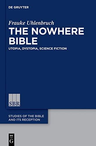 The Nowhere Bible: Frauke Uhlenbruch