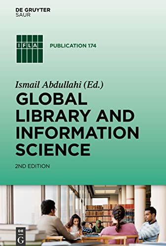 9783110413038: Global Library and Information Science (Ifla Publications)