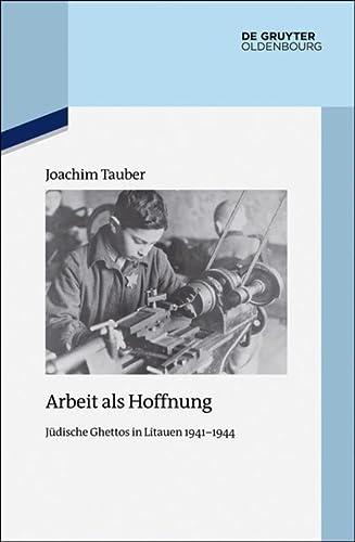 Arbeit als Hoffnung: Joachim Tauber