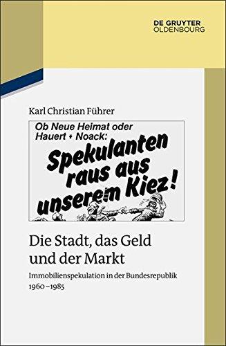 Die Stadt, das Geld und der Markt: Karl Christian Führer