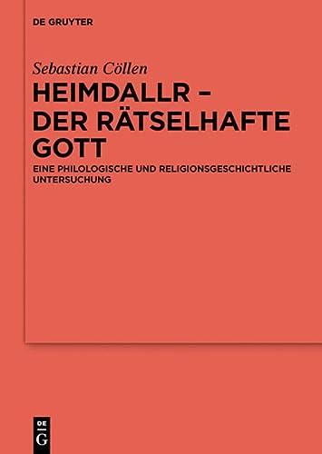 Heimdallr - der rätselhafte Gott: Sebastian Cöllen