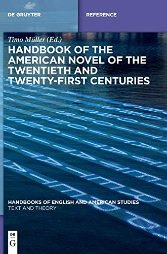 9783110426663: Handbook of the American Novel of the Twentieth and Twenty-First Centuries (Handbooks of English and American Studies)