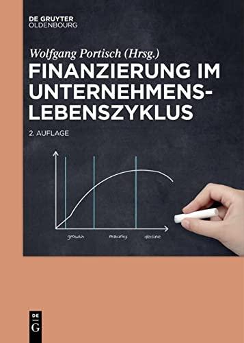 9783110426700: Finanzierung im Unternehmenslebenszyklus